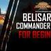 Best Belisarius Commander Guide ROK