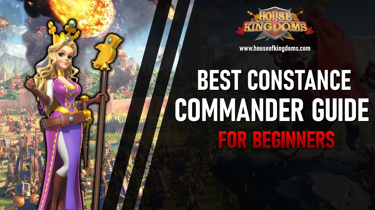 Best Constance Commander Rise of Kingdoms
