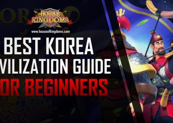 Best Korea Civilization Guide Rise of Kingdoms