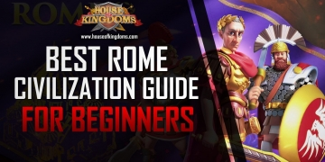 Best Rome Civilization Guide for Beginners ROK