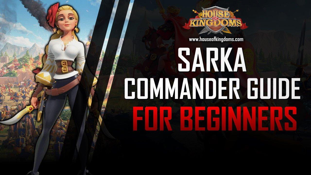 Best Sarka Commander Guide ROK