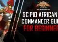 Best Scipio Africanus Commander Guide ROK