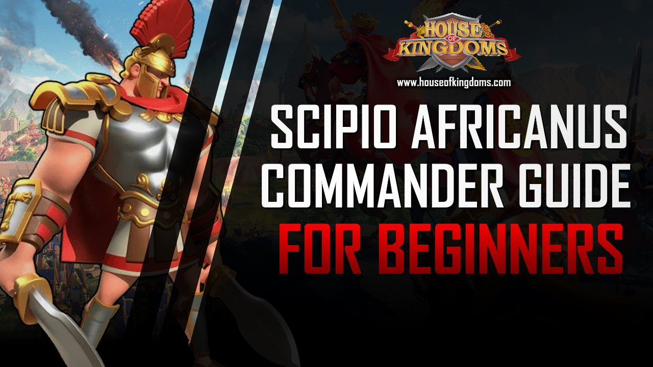 Best Scipio Africanus Commander Guide ROK