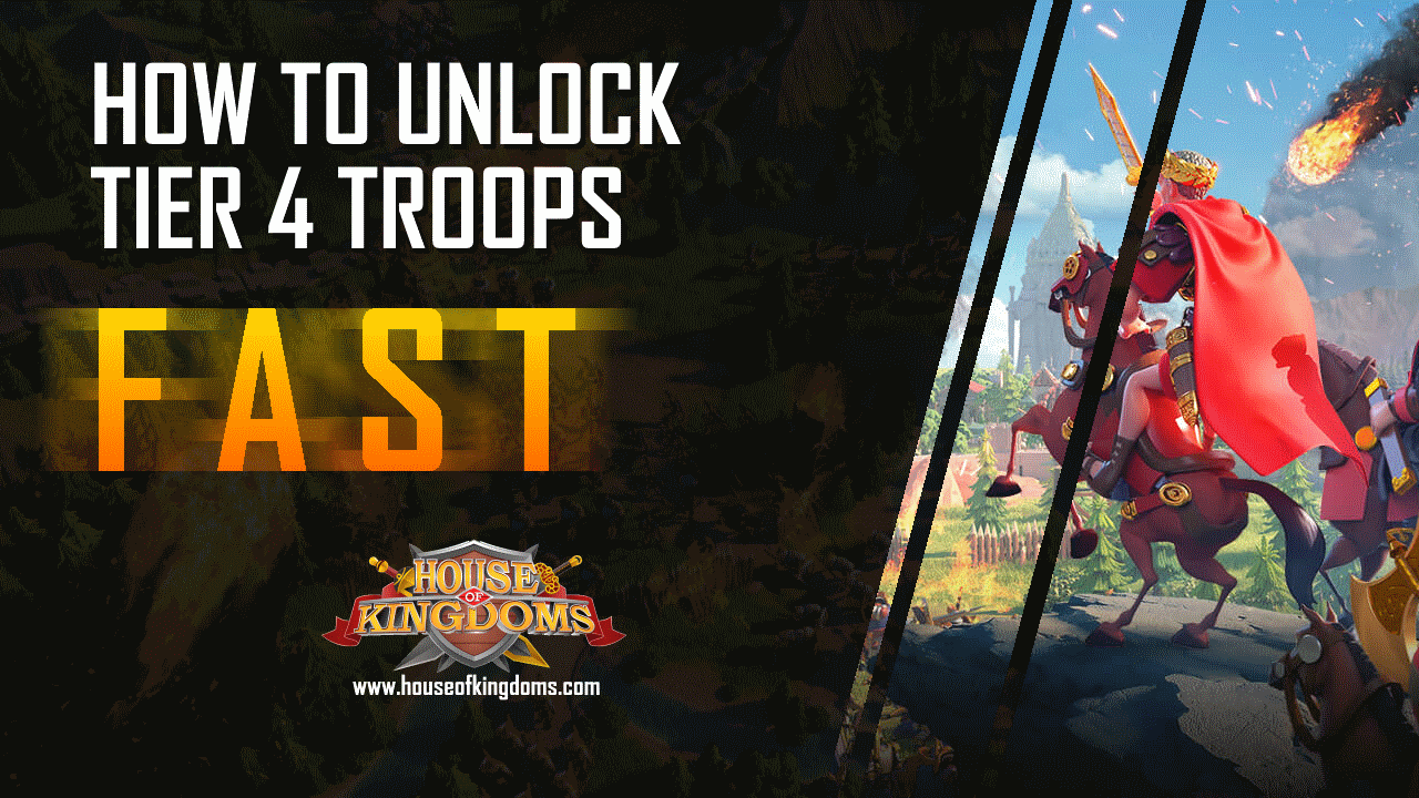 How to Unlock Tier 4 Troops Fast
