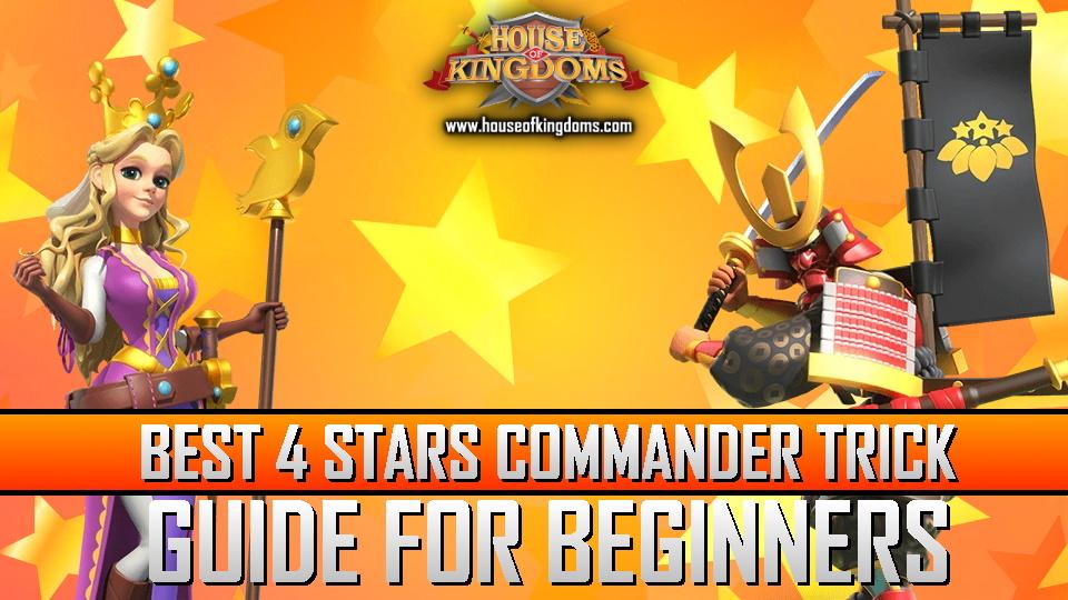 Best 4 Stars Commander Trick