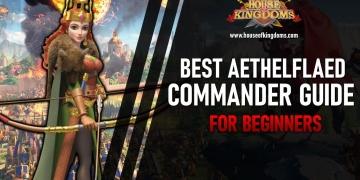Best Aethelflaed Commander Rise of Kingdoms