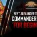Best Alexander The Great Commander Guide ROK