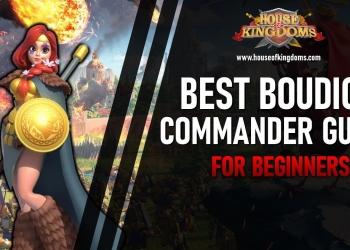 Best Boudica Commander Rise of Kingdoms
