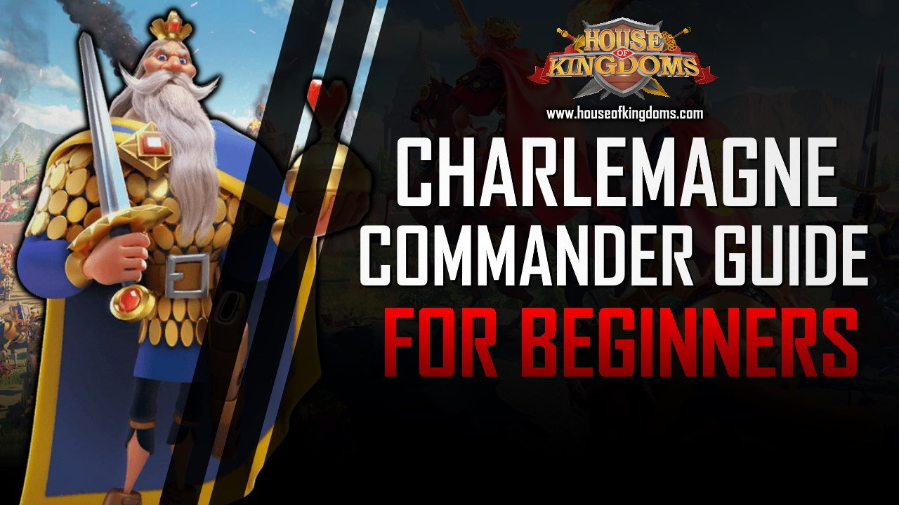 Best Charlemagne Commander Guide ROK
