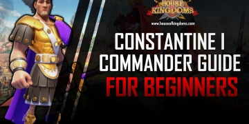 Best Constantine I Commander Guide ROK