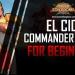 Best El Cid Commander Guide ROK