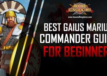 Best Gaius Marius Commander Guide ROK