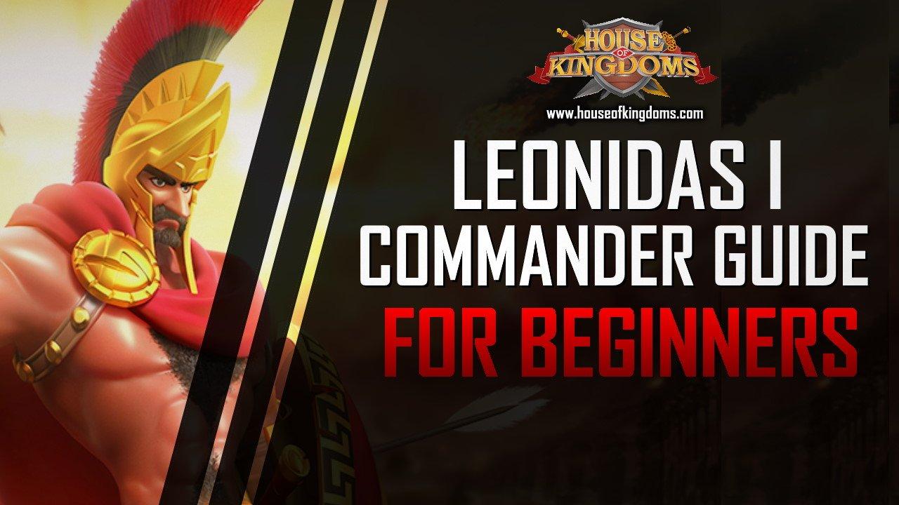 Best Leonidas I Commander Guide ROK