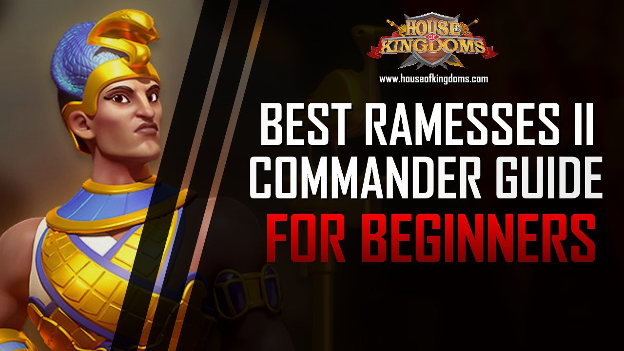 Best Ramesses II Commander Guide ROK