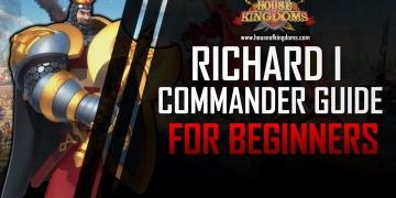 Best Richard I Commander Guide ROK