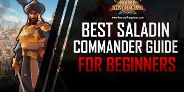 Best Saladin Commander Guide ROK