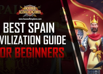 Best Spain Civilization Guide Rise of Kingdoms