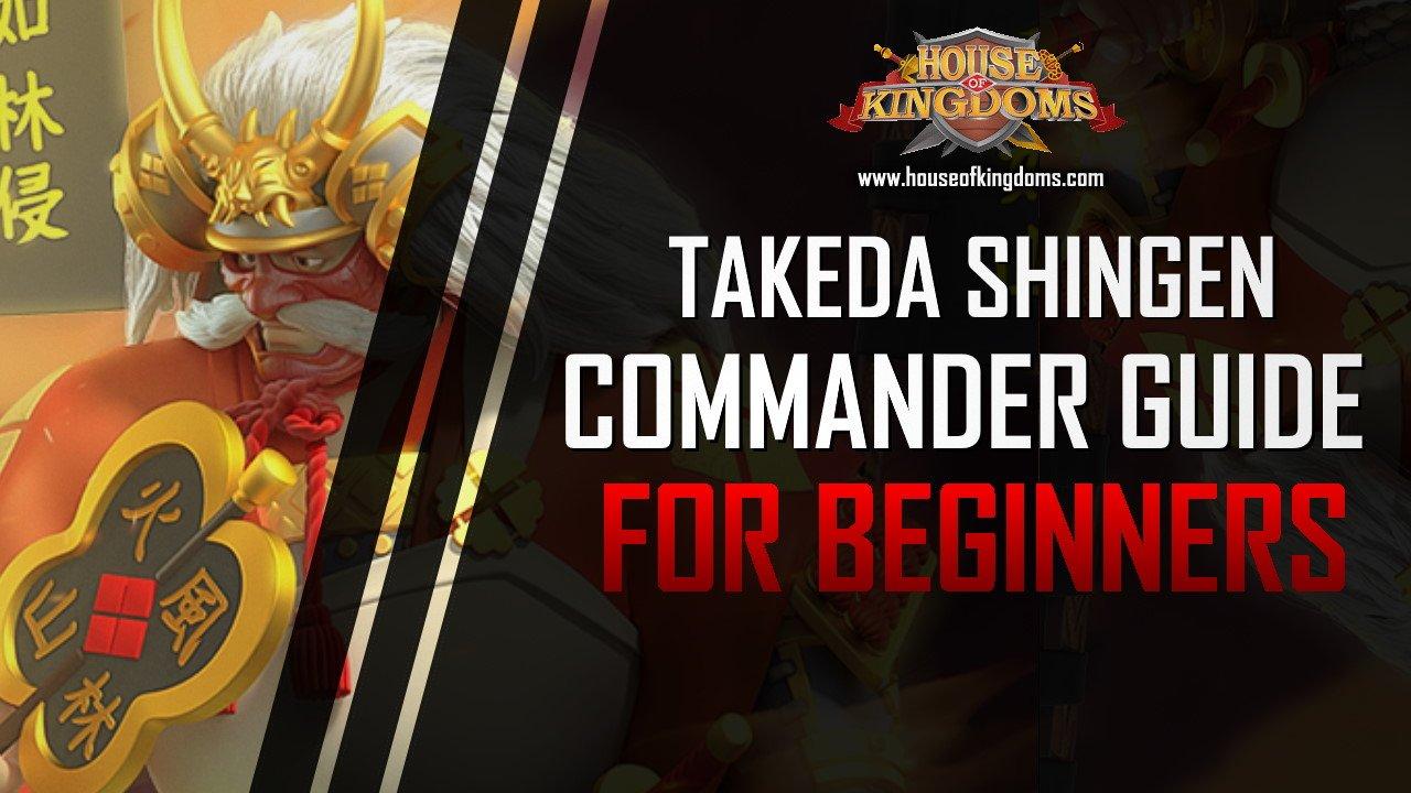 Best Takeda Shingen Commander Guide ROK