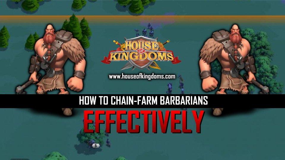 How to Chain Farm Barbarians Rise of Kingdoms ROK