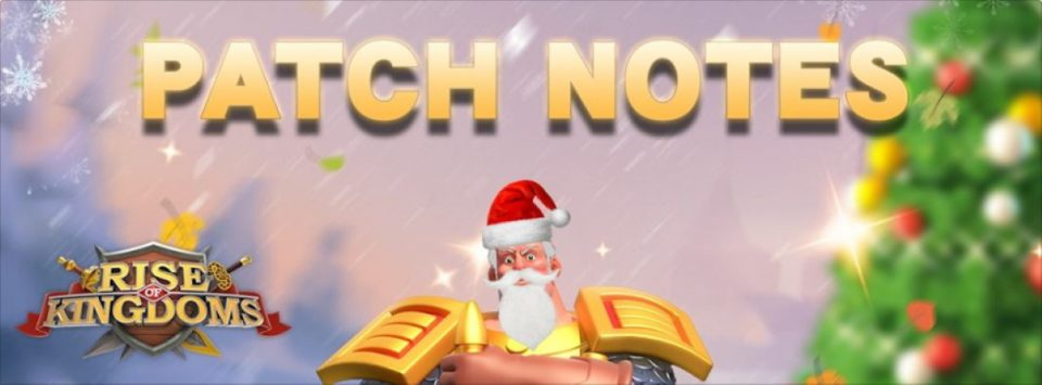 ROK Patch Notes 1.0.28 Tis is Season to Be Jolly