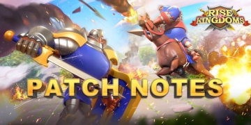 ROK Patch Notes 1.0.29 Rise of Kingdoms