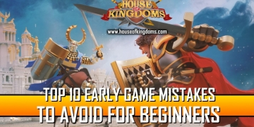 Top 10 Early Game Mistakes Rise of Kingdoms