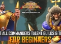 Best All Commanders Talent Builds Trees ROK