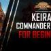 Best Keira Commander Guide ROK
