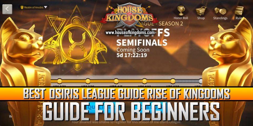 Best Osiris League Rise of Kingdoms Guide