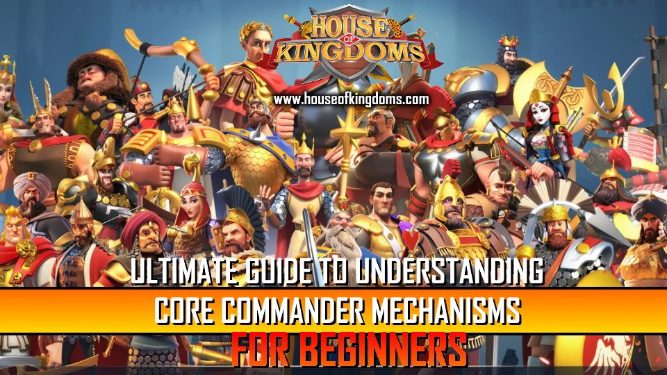 Core Commander Mechanisms for Beginners Guide