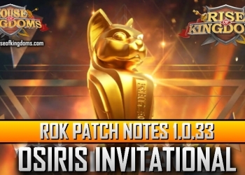 ROK Patch Notes 1.0.33 Osiris Invitational