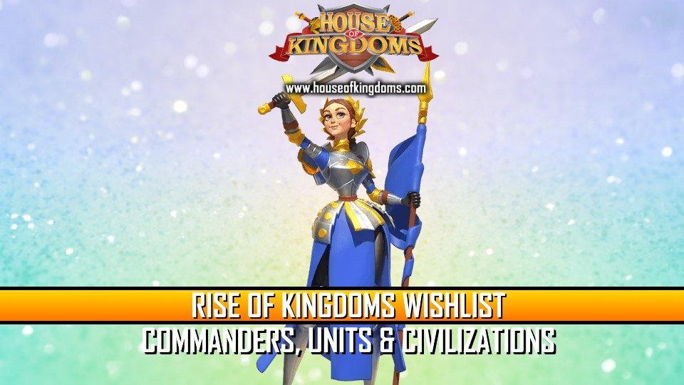 Rise of Kingdoms Wishlist