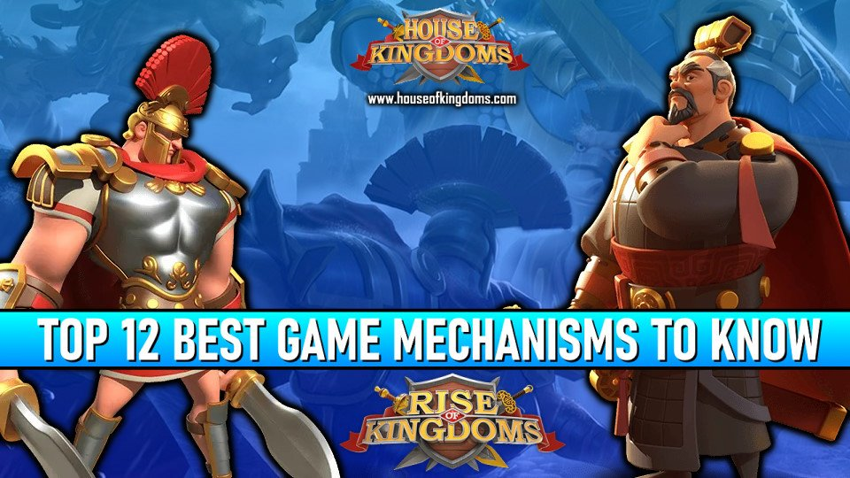 Top Best Game Mechanisms Rise of Kingdoms