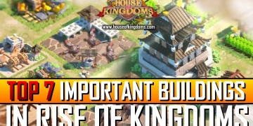 Top Important Buildings Rise of Kingdoms