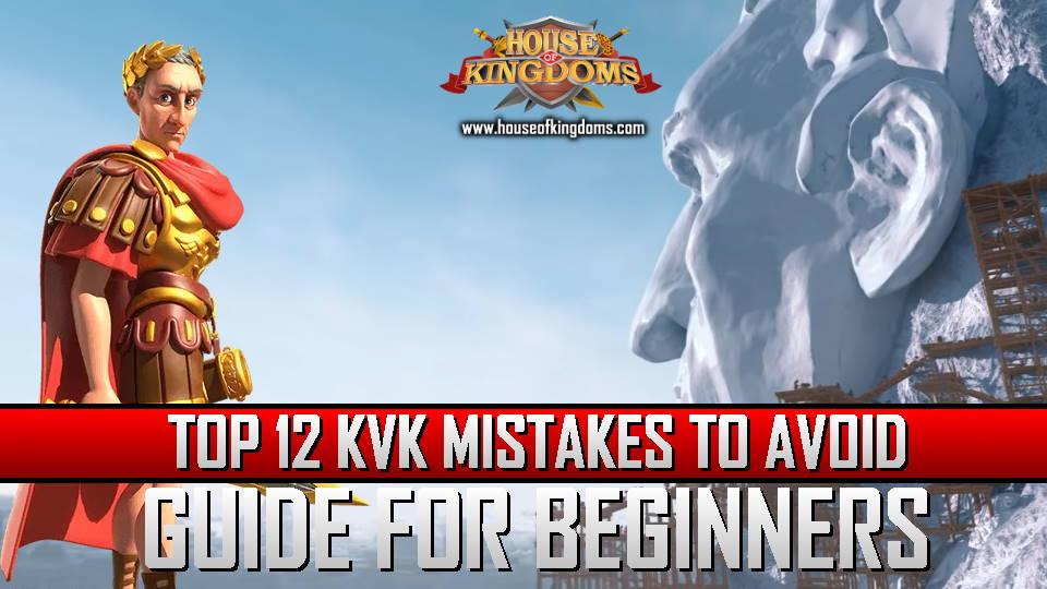 Top KvK Mistakes ROK Guide