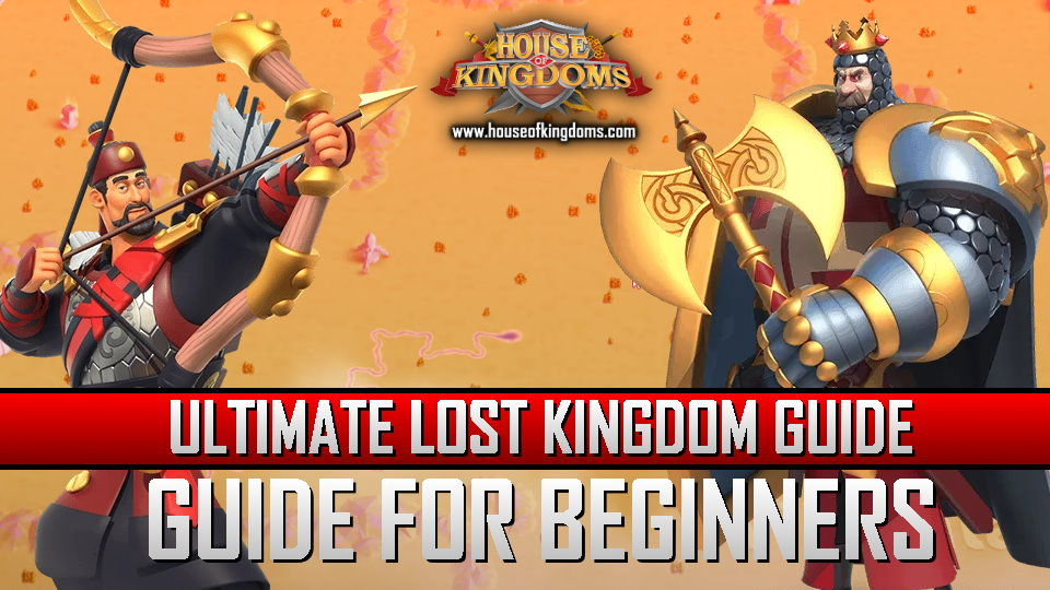 Ultimate Lost Kingdom Guide