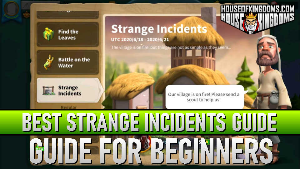 Best Strange Incidents Guide Rise of Kingdoms