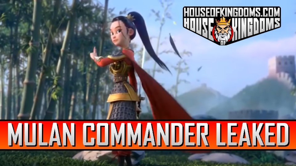 Mulan Commander Rise of Kingdoms Leaked