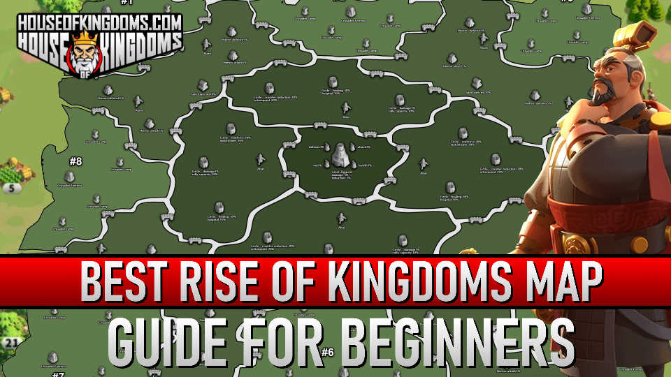 Best Rise of Kingdoms Map Guide