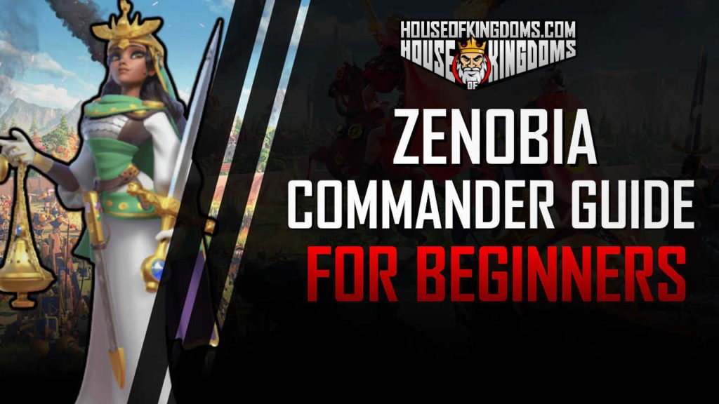 Zenobia Rise of Kingdoms Commander Guide