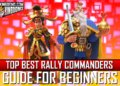 Top Best Rally Commanders Rise of Kingdoms