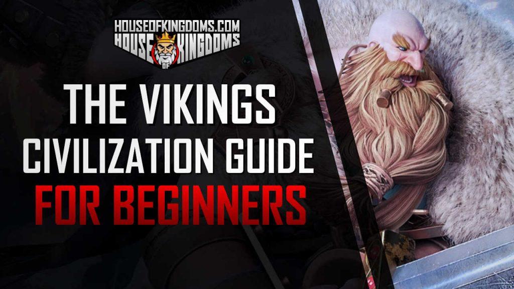 Vikings Civilization Guide for Beginners Rise of Kingdoms