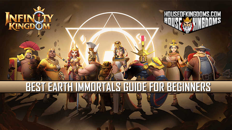 Best Earth Immortals Guide for Beginners Infinity Kingdom